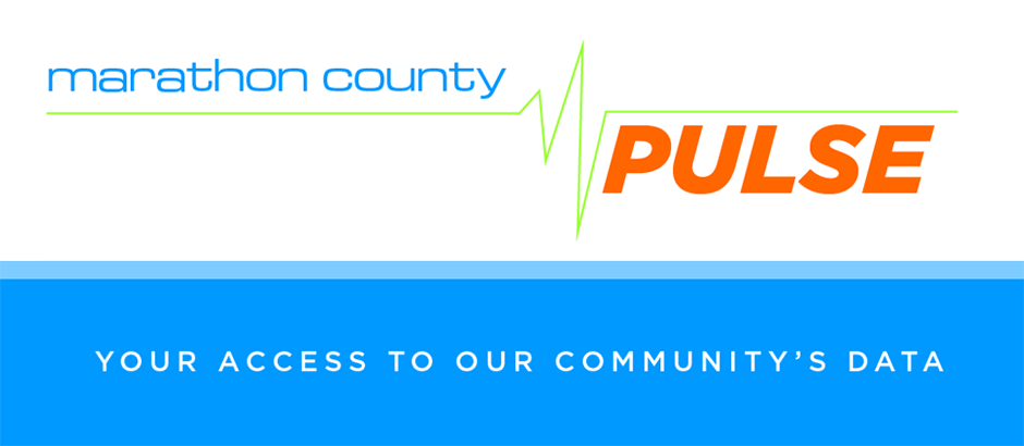 Healthy Marathon County Pulse - your access to our community's data