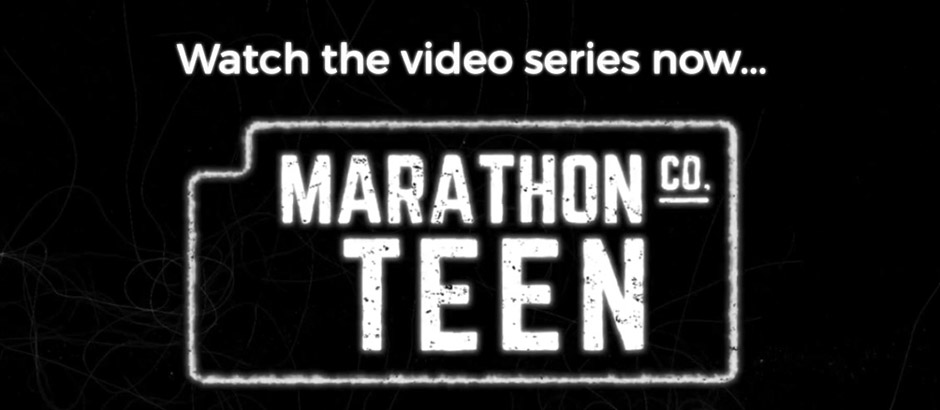 Watch the video series now - Marathon County Teen